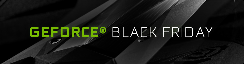 Black Gaming Friday by NVIDIA!