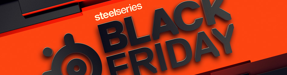 Black Friday by SteelSeries